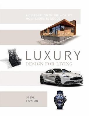 Luxury Design for Living (Hardback)