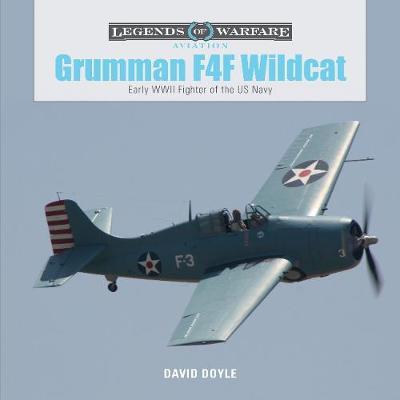 Grumman F4F Wildcat: Early WWII Fighter of the US Navy (Hardback)