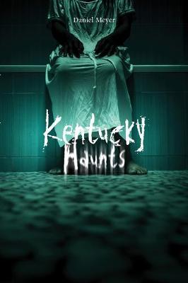 Kentucky Haunts (Paperback)