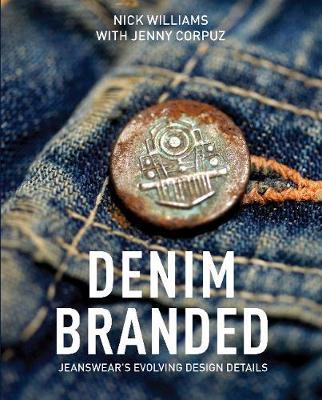Denim Branded: Jeanswear's Evolving Design Details (Hardback)