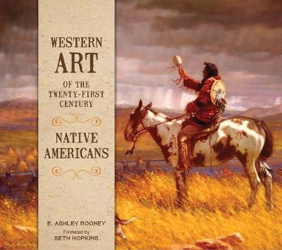 Western Art of the Twenty-first Century: Native Americans (Hardback)