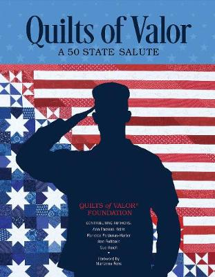 Quilts of Valor: A 50 State Salute (Paperback)