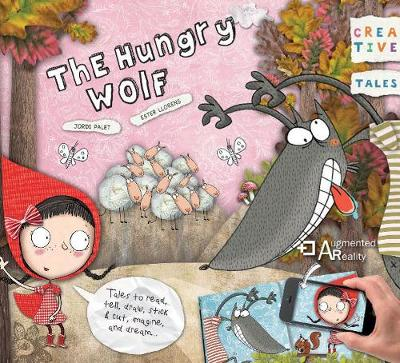 Creative Tales: Hungry Wolf (Paperback)