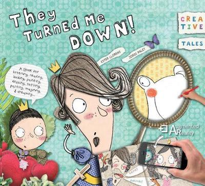 Creative Tales: They Turned Me Down! (Paperback)
