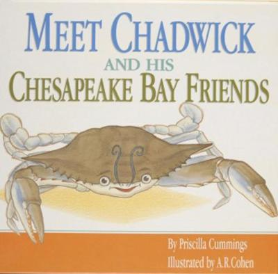 Meet Chadwick and His Chesapeake Bay Friends (Paperback)