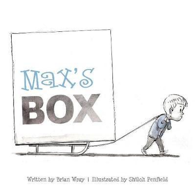 Max's Box: Letting Go of Negative Feelings (Hardback)