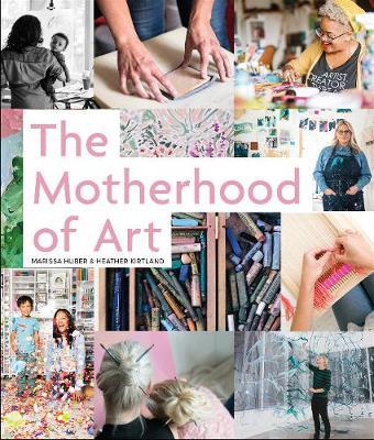Motherhood of Art (Hardback)