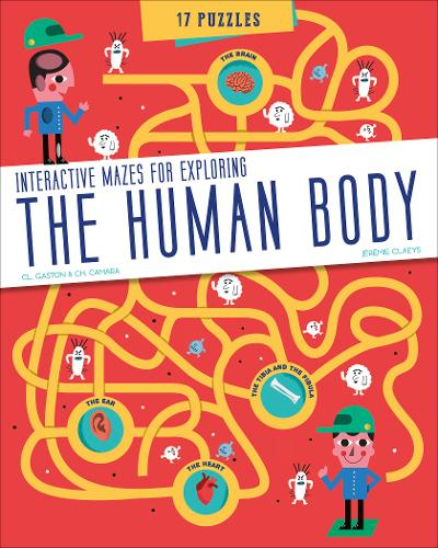 The Human Body: Interactive Mazes for Exploring (Paperback)
