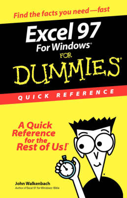 Excel 97 for Windows for Dummies Quick Reference - For Dummies Quick Reference (Paperback)