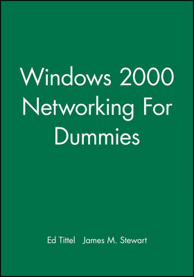 Windows 2000 Networking for Dummies (Paperback)