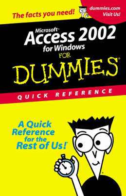 Access 2002 For Dummies: Quick Reference (Paperback)