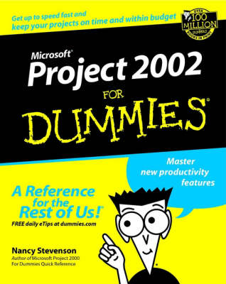 Microsoft Project 2002 For Dummies (Paperback)