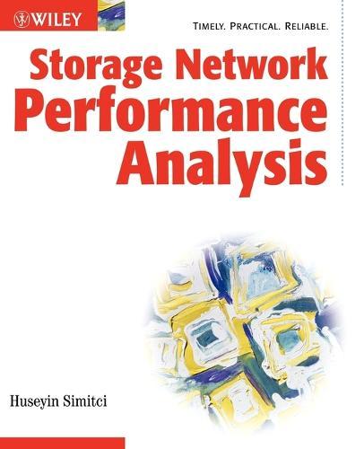 Storage Network Performance Analysis (Paperback)