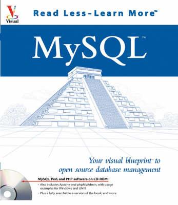 MySQL: Your Visual Blueprint to Open Source Database Management (Paperback)