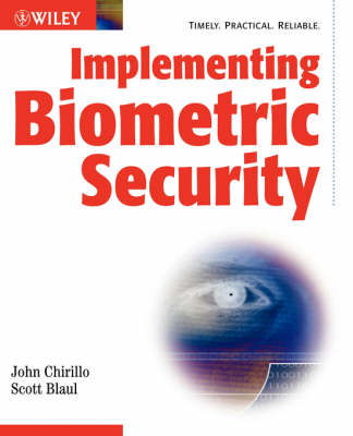 Implementing Biometric Security - Wiley Red Books (Paperback)
