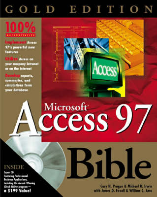 Access 97 Bible: Gold Edition (Hardback)
