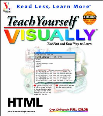 Teach Yourself HTML Visually - Teach Yourself Visually (Paperback)