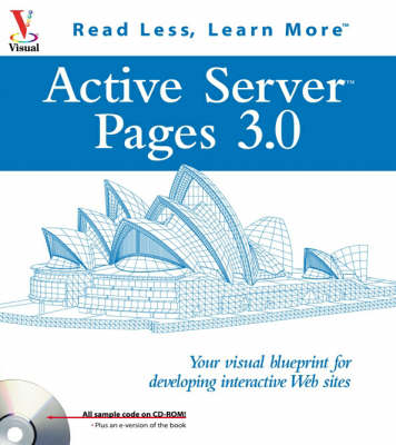 Active Server Pages 3.0: Your Visual Blueprint for Developing Interactive Web Sites