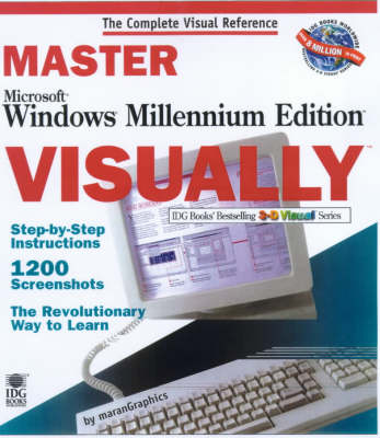 Master Windows Millennium Visually - IDG's 3-D visual series