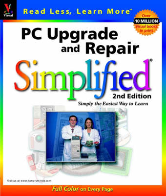 PC Upgrade and Repair Simplified - IDG's 3-D visual series (Paperback)