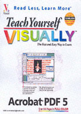 Teach Yourself Visually Acrobat 5 (Paperback)