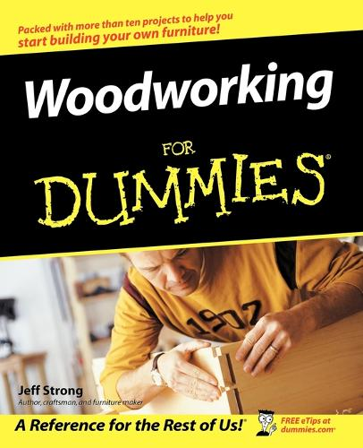 Woodworking For Dummies (Paperback)