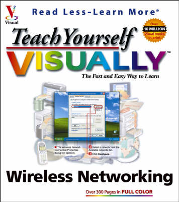 Teach Yourself Visually Wireless Networking (Paperback)