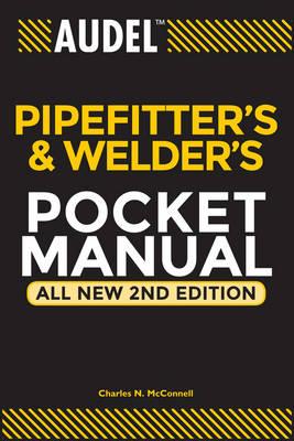 Audel Pipefitter's and Welder's Pocket Manual - Audel Technical Trades Series (Paperback)