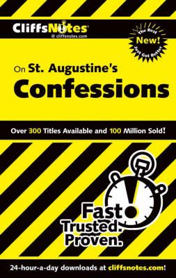 St. Augustine's Confessions - Cliffs Notes S. (Paperback)