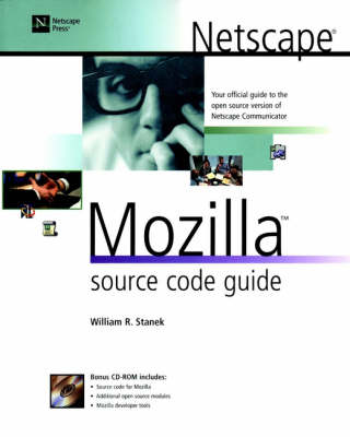 Netscape Mozilla Source Code Guide (Paperback)
