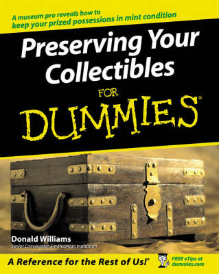 Preserving Your Collectibles For Dummies (Paperback)