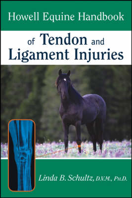 Howell Equine Handbook of Tendon and Ligament Injuries (Paperback)