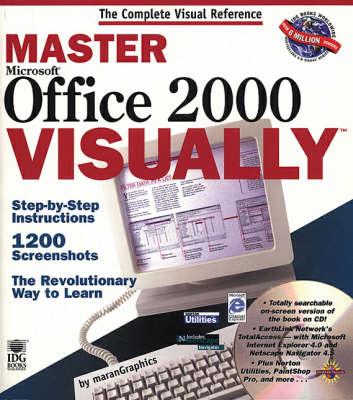 Master Office 2000 Visually - IDG's 3-D visual series