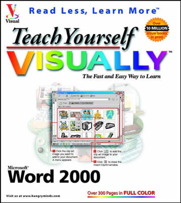 Teach Yourself Microsoft Word 2000 Visually - IDG's 3-D visual series (Paperback)