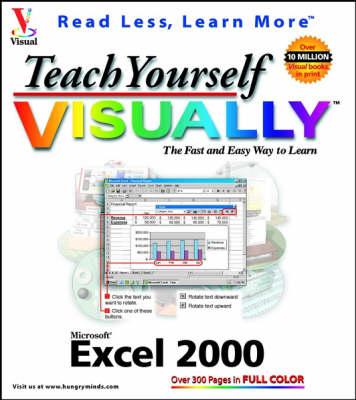 Teach Yourself Microsoft Excel 2000 Visually - Teach Yourself Visually (Paperback)