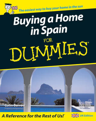 Buying a Home in Spain For Dummies (Paperback)