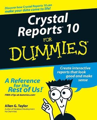 Crystal Reports 10 For Dummies (Paperback)