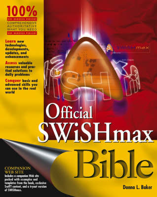 Official SWiSHmax Bible - Bible (Paperback)