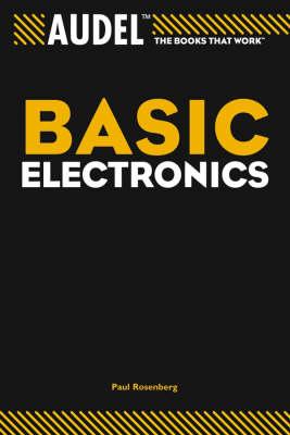 Audel Basic Electronics - Audel Technical Trades Series (Paperback)