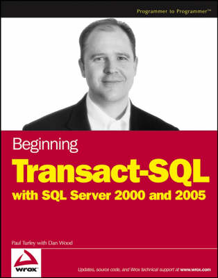 Beginning Transact-SQL with SQL Server 2000 and 2005 (Paperback)