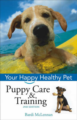 Puppy Care and Training - Happy Healthy Pet (Hardback)