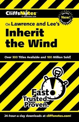 CliffsNotes on Lawrence and Lee's Inherit the Wind (Paperback)
