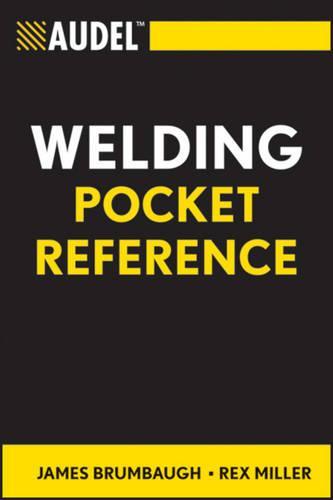 Audel Welding Pocket Reference - Audel Technical Trades Series (Paperback)
