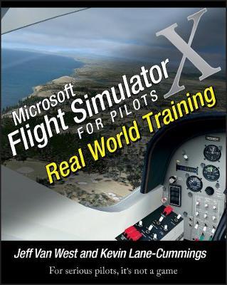 Microsoft Flight Simulator X For Pilots: Real World Training (Paperback)