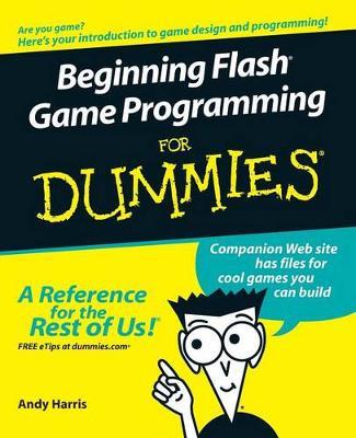 Beginning Flash Game Programming For Dummies (Paperback)