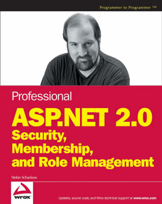 Professional ASP.NET 2.0 Security, Membership, and Role Management (Paperback)