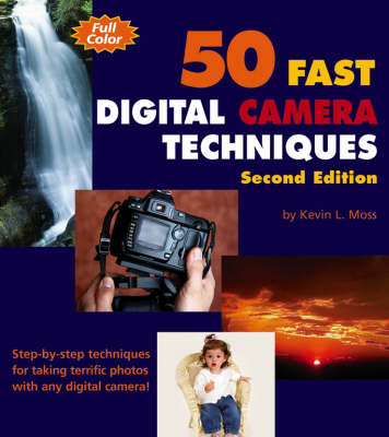 50 Fast Digital Camera Techniques with Photoshop Elements 3 - 50 Fast Techniques Series (Paperback)