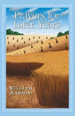 Prayers for Later Years (Paperback)