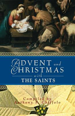 Advent and Christmas with the Saints (Paperback)