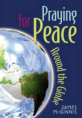 Praying for Peace Around the Globe (Paperback)